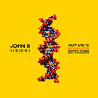 John B – Visions (18th Anniversary Edition) (2016)