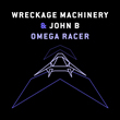 "John B & Wreckage Machinery ""Omega Racer"""
